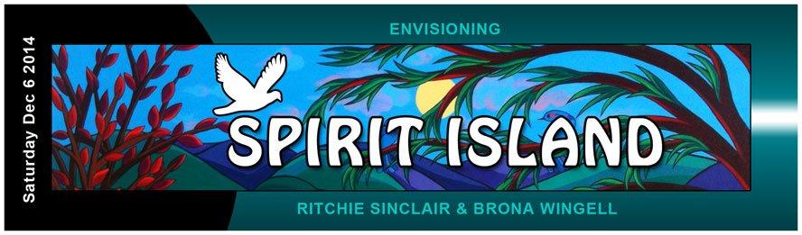 """Spirit Island"" – Opens Dec 6 2014"